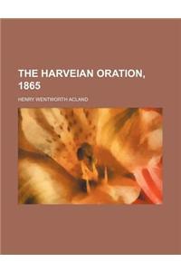 The Harveian Oration, 1865
