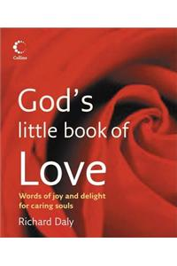 God's Little Book of Love: Words of Joy and Delight for Caring Souls