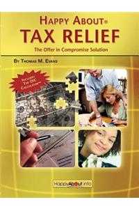 Happy about Tax Relief: The Offer in Compromise Solution