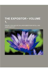 The Expositor (Volume 1, )