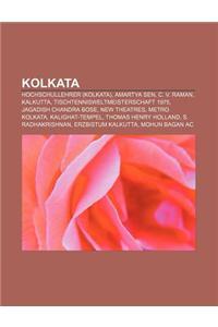 Kolkata: Hochschullehrer (Kolkata), Amartya Sen, C. V. Raman, Kalkutta, Tischtennisweltmeisterschaft 1975, Jagadish Chandra Bos