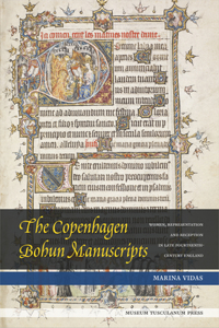 The Copenhagen Bohun Manuscripts: Women, Representation and Reception in Fourteenth-Century England