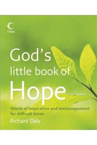 God's Little Book of Hope: Words of Inspiration and Encouragement for Difficult Times
