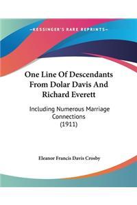 One Line Of Descendants From Dolar Davis And Richard Everett