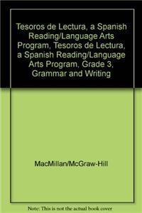 Tesoros de Lectura, a Spanish Reading/Language Arts Program, Grade 3, Grammar and Writing Handbook