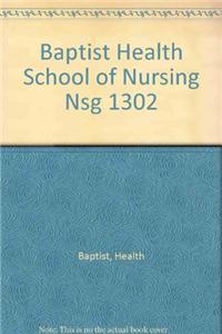 Baptist Health School of Nursing Nsg 1302
