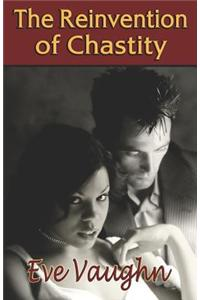 Reinvention of Chastity