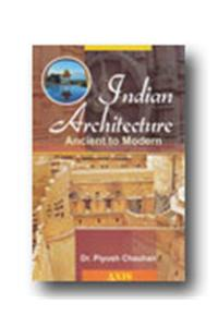 Indian Architechure Ancient to Modern