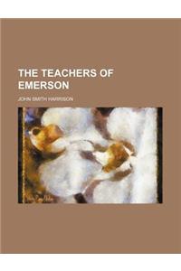 The Teachers of Emerson