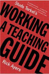 Studs Terkel's Working: A Teaching Guide