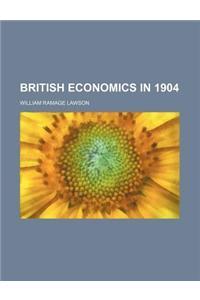 British Economics in 1904