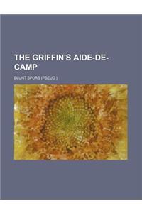 The Griffin's Aide-de-Camp