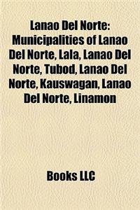 Lanao del Norte: Municipalities of Lanao del Norte, Lala, Lanao del Norte, Tubod, Lanao del Norte, Kauswagan, Lanao del Norte, Linamon