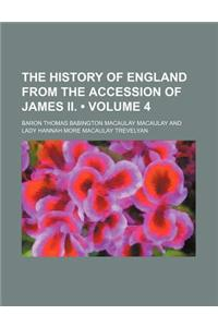 The History of England from the Accession of James II. (Volume 4)