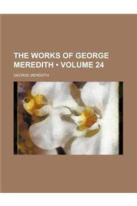 The Works of George Meredith (Volume 24)