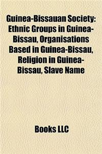 Guinea-Bissauan Society: Ethnic Groups in Guinea-Bissau, Organisations Based in Guinea-Bissau, Religion in Guinea-Bissau, Slave Name