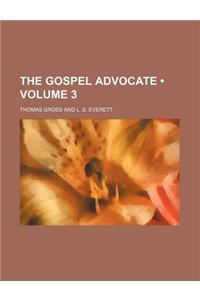 The Gospel Advocate (Volume 3)