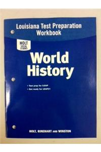 Holt World History Louisiana: Test Prep Booklet Grades 6-8