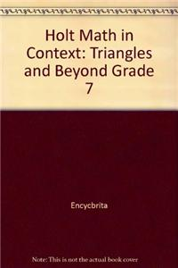 Holt Math in Context: Triangles and Beyond Grade 7