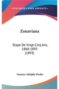 Zouaviana: Etape de Vingt-Cinq ANS, 1868-1893 (1893)