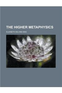 The Higher Metaphysics