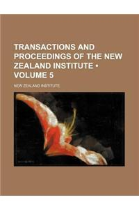 Transactions and Proceedings of the New Zealand Institute (Volume 5)