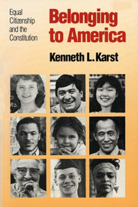 Belonging to America: Equal Citizenship and the Constitution