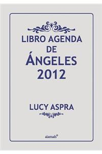 Libro Agenda de Angeles 2012
