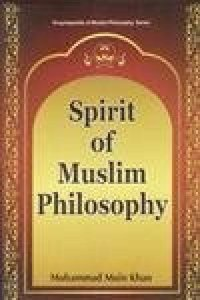 Spirit of Muslim Philosophy