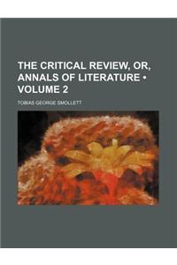 The Critical Review, Or, Annals of Literature (Volume 2)