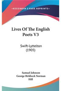 Lives of the English Poets V3: Swift-Lyttelton (1905)