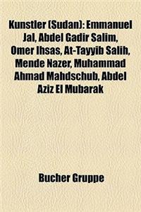 Knstler (Sudan): Emmanuel Jal, Abdel Gadir Salim, Omer Ihsas, At-Tayyib Salih, Mende Nazer, Muhammad Ahmad Mahdschub, Abdel Aziz El Mub
