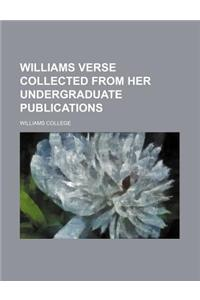 Williams Verse Collected from Her Undergraduate Publications