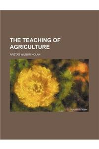 The Teaching of Agriculture