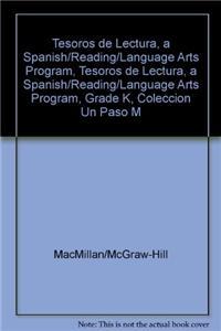 Tesoros de Lectura, a Spanish/Reading/Language Arts Program, Grade K, Coleccion Un Paso Mas: A Nivel on Level Leveled Readers, Unit 5 Week 3 Vamos Al