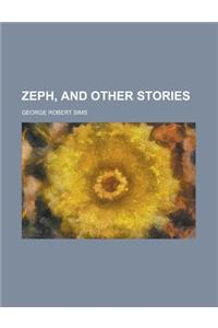Zeph, and Other Stories