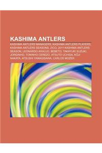 Kashima Antlers: Kashima Antlers Managers, Kashima Antlers Players, Kashima Antlers Seasons, Zico, 2011 Kashima Antlers Season, Leonard