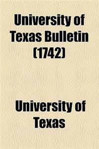 University of Texas Bulletin (1742)