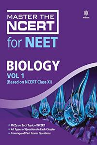 Master The NCERT for NEET Biology - Vol.1 2020 (Old Edition)