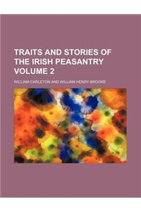 Traits and Stories of the Irish Peasantry Volume 2