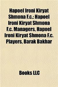 Hapoel Ironi Kiryat Shmona F.C.: Hapoel Ironi Kiryat Shmona F.C. Managers, Hapoel Ironi Kiryat Shmona F.C. Players, Barak Bakhar