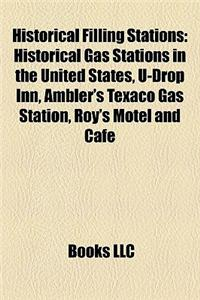 Historical Filling Stations Historical Filling Stations: Historical Gas Stations in the United States, U-Drop Inn, Amhistorical Gas Stations in the Un