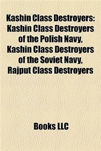 Kashin Class Destroyers