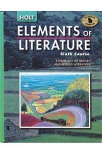 Holt Elements of Literature Georgia: Student Edition Elements of Literature, Sixth Course 2005