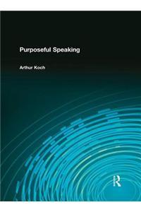 Purposeful Speaking