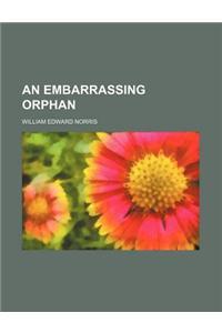 An Embarrassing Orphan