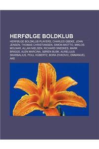 Herfolge Boldklub: Herfolge Boldklub Players, Charles Gbeke, John Jensen, Thomas Christiansen, Simon Miotto, Miklos Molnar, Allan Nielsen