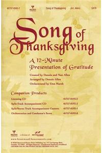 Song of Thanksgiving: A 12-Minute Presentation of Gratitude [With CD]