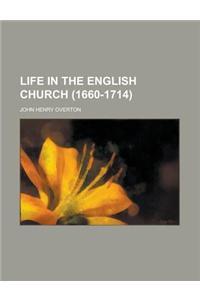 Life in the English Church (1660-1714)