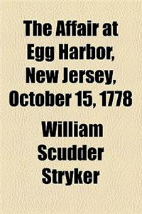 The Affair at Egg Harbor, New Jersey, October 15, 1778